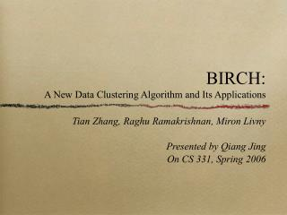 BIRCH: A New Data Clustering Algorithm and Its Applications
