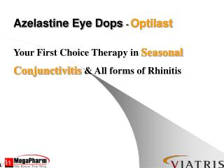 Your First Choice Therapy in Seasonal Conjunctivitis  & All forms of Rhinitis