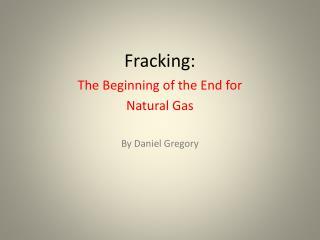 Fracking: