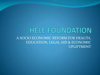 HELE FOUNDATION
