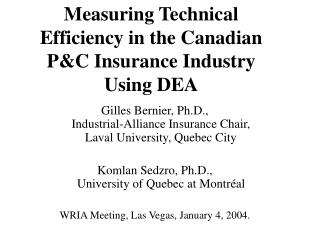 Measuring Technical Efficiency in the Canadian P&C Insurance Industry Using DEA