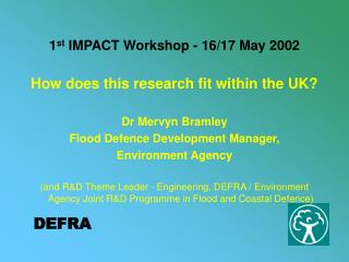 1 st  IMPACT Workshop - 16/17 May 2002