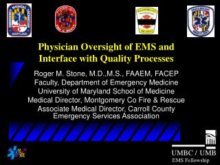 Physician Oversight of EMS and Interface with Quality Processes