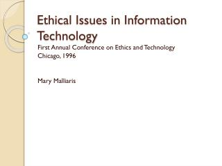 Ethical Issues in Information Technology