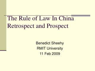 The Rule of Law In China Retrospect and Prospect