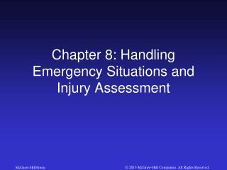 Chapter 8: Handling Emergency Situations and Injury Assessment