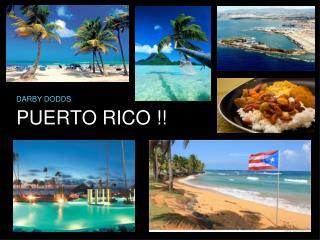 PUERTO RICO !!