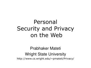 Personal  Security and Privacy    on the Web