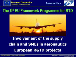 Involvement of the supply chain and SMEs in aeronautics European R&TD projects