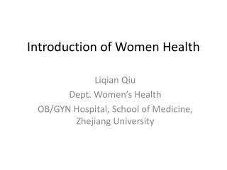 Introduction of Women Health