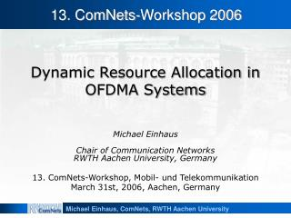 Dynamic Resource Allocation in OFDMA Systems