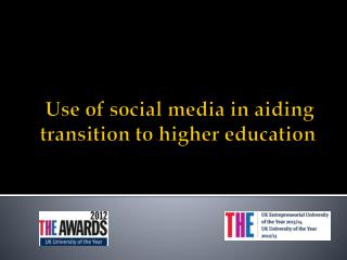 Use of social media in aiding transition to higher education