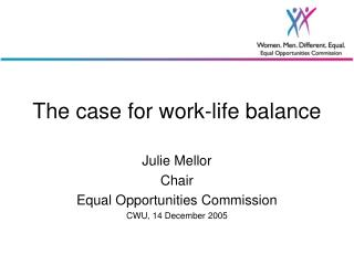 The case for work-life balance