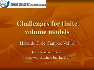 Challenges for finite volume models