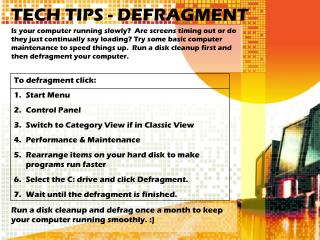TECH TIPS - DEFRAGMENT