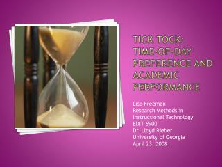 TICK TOCK:   Time-of-Day Preference and academic performance