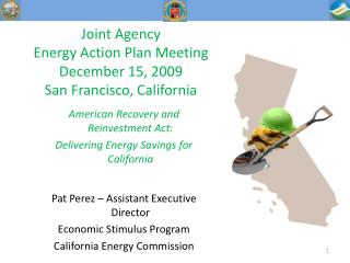 Joint Agency  Energy Action Plan Meeting December 15, 2009 San Francisco, California