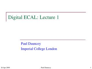 Digital ECAL: Lecture 1