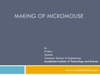 Making of Micromouse
