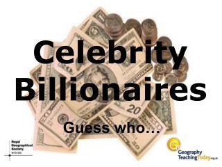 Celebrity Billionaires