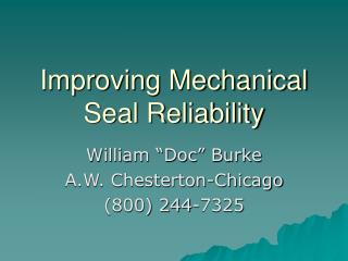 Improving Mechanical Seal Reliability