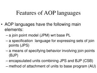 Features of AOP languages