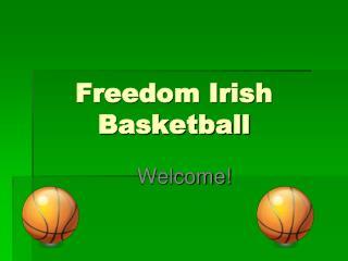 Freedom Irish Basketball