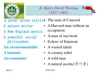 II. Henry David Thoreau (1817-1862)