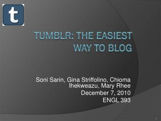 Tumblr : The Easiest Way to Blog