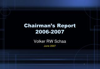 Chairman's Report 2006-2007