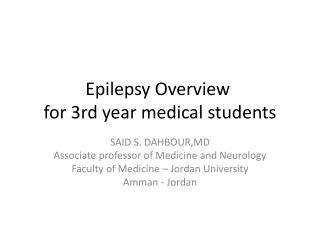 Epilepsy Overview  for 3rd year medical students