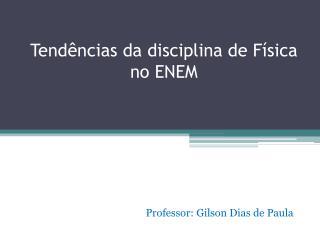 Tendências da disciplina de Física no ENEM