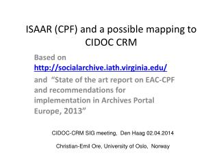 ISAAR (CPF) and a possible mapping to CIDOC CRM