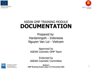 ASEAN GMP TRAINING MODULE DOCUMENTATION