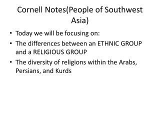 Cornell Notes(People of Southwest Asia)