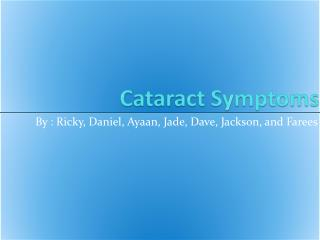 Cataract Symptoms