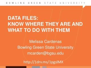 Data Files:  Know  Where They Are and What to Do With Them
