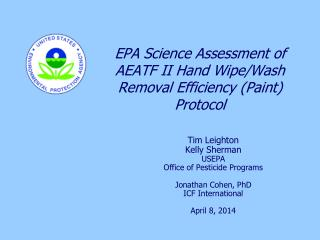 EPA Science Assessment of AEATF II Hand Wipe/Wash Removal Efficiency (Paint) Protocol
