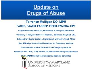 Update on Drugs of Abuse