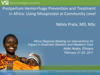 Africa Regional Meeting on Interventions for Impact in Essential Obstetric and Newborn Care