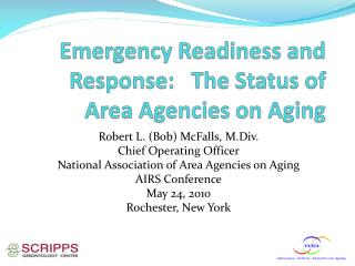 Emergency Readiness and Response:   The Status of Area Agencies on Aging