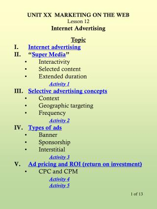 "Topic Internet advertising "" Super Media "" Interactivity Selected content Extended duration"
