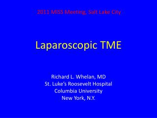 Laparoscopic TME