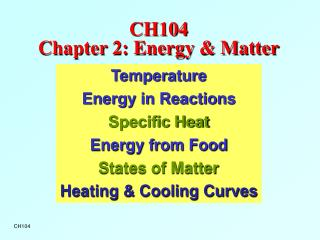 CH104  Chapter 2: Energy & Matter