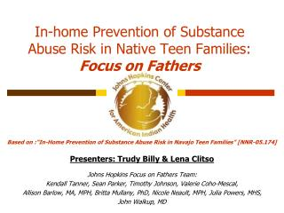 In-home Prevention of Substance Abuse Risk in Native Teen Families:  Focus on Fathers