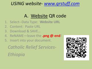 USING website-  qrstuff A.   Website  QR code