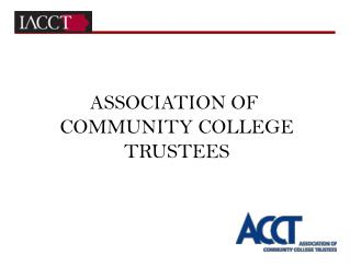ASSOCIATION OF  COMMUNITY COLLEGE TRUSTEES