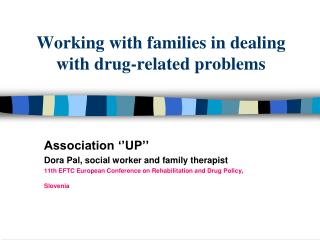 Working with families in dealing with drug-related problems