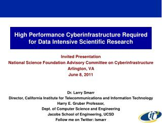 High Performance Cyberinfrastructure Required for Data Intensive Scientific Research