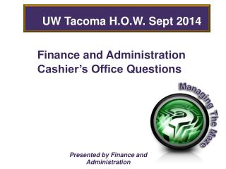 Finance and Administration Cashier's Office Questions